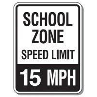 School zone speed limit 15 mph sign