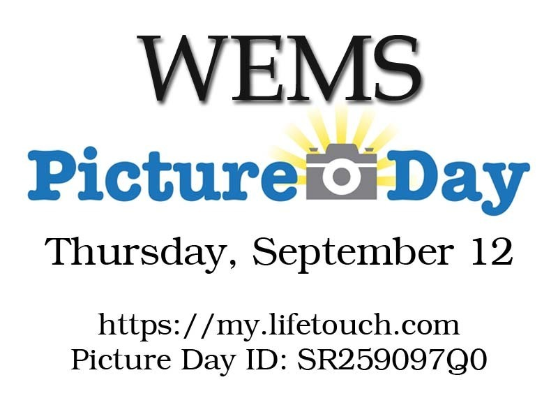 WEMS Picture Day Thursday, September 12